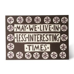 Less Interesting Times card by Cambridge Imprint